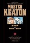 MASTERキートン 11 [Masutā Kīton 11] - Naoki Urasawa, Naoki Urasawa, Hokusai Katsushika, 勝鹿 北星, Takashi Nagasaki, 長崎 尚志