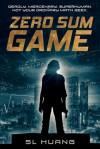 Zero Sum Game - S.L. Huang