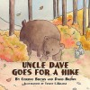 Uncle Dave Goes for a Hike - Corinne Brown, David Brown, Tiffany LaGrange