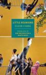 Little Reunions - Eileen Chang, Martin Merz, Jane Weizhen Pan