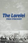 The Lorelei - Fred Strickert