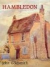 Hambledon: The Biography of a Hampshire Village - John Goldsmith