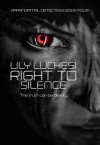 Right to Silence - Lily Luchesi