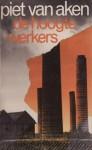De Hoogtewerkers - Piet van Aken