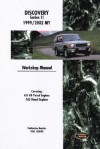 Land Rover Discovery Workshop Manual: 1999-2002 - Rover Group Ltd, British Leyland Motors