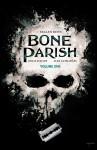Bone Parish, Vol. 1 - Cullen Bunn, Jonas Scharf, Alex Guimaraes