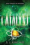 Catalyst (Insignia) - S. J. Kincaid