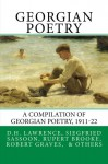 Georgian Poetry: Poems by D.H. Lawrence, Siegfried Sassoon, Rupert Brooke, Robert Graves, Edmund Blunden, Walter de la Mare & others - Keith Hale, Edward Marsh, D.H. Lawrence, Rupert Brooke, Siegfried Sassoon, Robert Graves, Keith Hale, Keith Hale, Edward Marsh