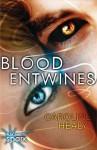 Blood Entwines - Caroline Healy