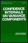 Confidence Intervals on Variance Components - Richard K. Burdick