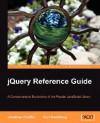 Jquery Reference Guide - Karl Swedberg, Jonathan Chaffer