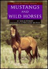 Mustangs and Wild Horses - Gail B. Stewart