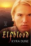 Elfblood - Kyra Dune