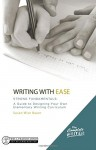 The Complete Writer, Writing With Ease: Strong Fundamentals: A Guide to Designing Your Own Elementary Writing Curriculum (The Complete Writer) - Susan Wise Bauer