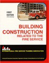Building Construction Related to the Fire Service, 1st edition - IFSTA