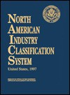 North American Industry Classification System United States - Bernan Press
