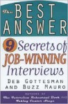 The Best Answer: 9 Secrets to Job-Winning Interviews - Deb Gottesman, Buzz Mauro