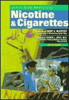 Nicotine and Cigarettes - Gina DeAngelis