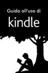 Guida all 'uso di Kindle - Amazon
