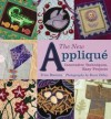 The New Applique: Innovative Techniques, Easy Projects - Trice Boerens