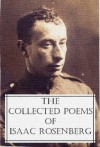 The Collected Poems Of Isaac Rosenberg - Isaac Rosenberg