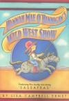 Hannah Mae O'Hannigan's Wild West Show - Lisa Campbell Ernst