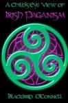 A Child's Eye View of Irish Paganism - Blackbird O'Connell