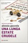Una lunga estate crudele - Alessia Gazzola