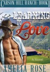 Learning To Love - Amelia Rose