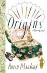 Origins - Amin Maalouf