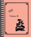 The Real Book - Volume 2: C Instruments (Real Books (Hal Leonard)) - Songbook