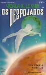 Os Despojados, Vol. 1 - Ursula K. Le Guin, Maria Freire da Cruz, Francisco Lyon de Castro