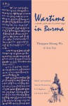 Wartime in Burma: A Diary, January to June 1942 - Muang Wa Theippan, L. E. Bagshawe, Anna Allott, Theippan Maung Wa