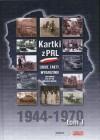 Kartki z PRL. Ludzie, fakty, wydarzenia 1944-1970 tom 1 - Wiesław Władyka