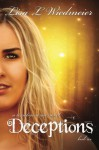 Deceptions: A Timeless Series Novel, Book 6 (Volume 6) - Lisa L Wiedmeier
