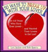 50 Ways to Break Up with Your Lover/50 Ways to Make Up with Your Lover - Lori Salkin, Rob Sperry