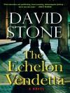 The Echelon Vendetta - David NMI Stone