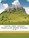 Sämmtliche Werke, Volumes 9-10 - Gotthold Ephraim Lessing, Johann Joachim Eschenburg