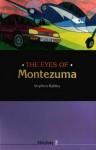 The Eyes Of Montezuma - Stephen Rabley