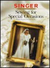 Sewing For Special Occasions - Singer Sewing Company, Cy Decosse Inc.
