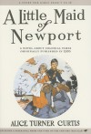 A Little Maid of Newport - Alice Turner Curtis
