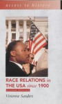 Race Relations in the USA Since 1900 - Vivienne Sanders