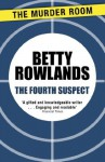 The Fourth Suspect (A Melissa Craig Mystery) - Betty Rowlands