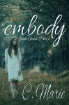 Embody (Evade Series Book 1) - C. Marie