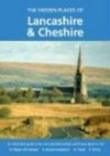 The Hidden Places of Lancashire and Cheshire: Including the Isle of Man - David Gerrard