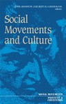 Social Movements And Culture (Social Movements, Protest and Contention) - Hank Johnston