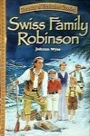 Swiss Family Robinson (Treasury of Illustrated Classics) - Johann David Wyss