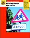 Reading Around the School: Grades K-1 - Jo Ellen Moore