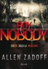 Boy Nobody: Conta solo la missione (Rizzoli narrativa) (Italian Edition) - Allen Zadoff, S. Pezzani