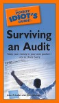 The Pocket Idiot's Guide to Surviving an Audit - Alan Friedfel, Rich Mintzer